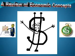 A Review of Economic Concepts