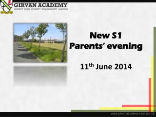 New S1  Parents' evening 11 th  June 2014