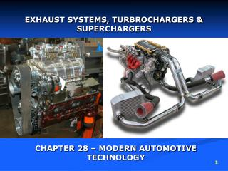 EXHAUST SYSTEMS, TURBROCHARGERS & SUPERCHARGERS