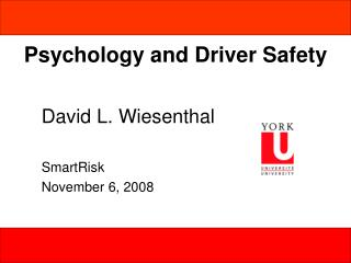 Psychology and Driver Safety