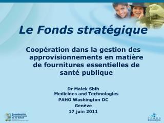 Le Fonds stratégique