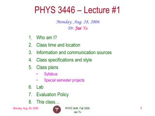 PHYS 3446 – Lecture #1