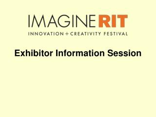 Exhibitor Information Session