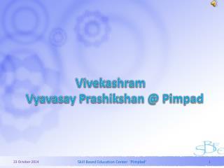 Vivekashram Vyavasay Prashikshan @ Pimpad