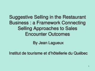 By Jean Lagueux Institut de tourisme et d'hôtellerie du Québec