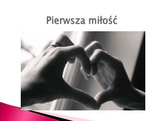 Pierwsza miłość