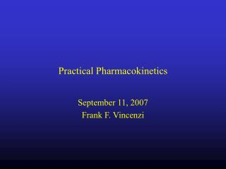Practical Pharmacokinetics