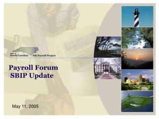 Payroll Forum SBIP Update