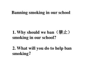 Banning smoking in our school