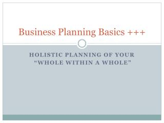 Business Planning Basics +++