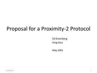 Proposal for a Proximity-2 Protocol
