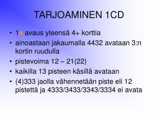 TARJOAMINEN 1CD