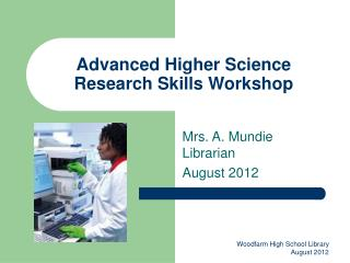 Advanced Higher Science Research Skills Workshop