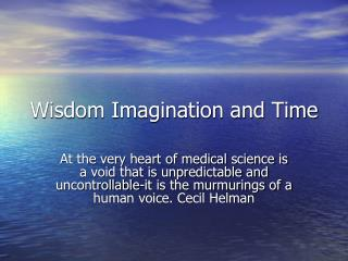 Wisdom Imagination and Time