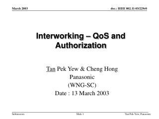 Interworking – QoS and Authorization