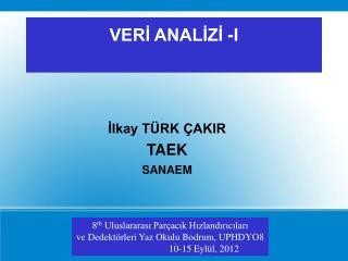 VERİ ANALİZİ -I