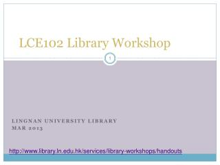 LCE102 Library Workshop