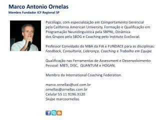 Marco Antonio Ornelas Membro Fundador ICF Regional SP
