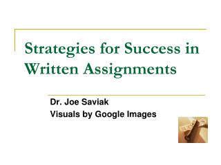 Strategies for Success in Written Assignments