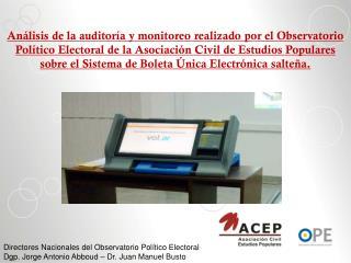 Observar que se garanticen los derecho de los electores.