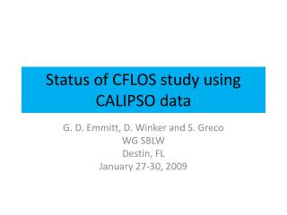 Status of CFLOS study using CALIPSO data