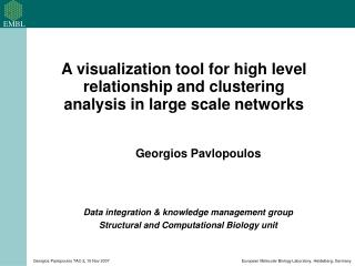 Data integration & knowledge management group Structural and Computational Biology unit