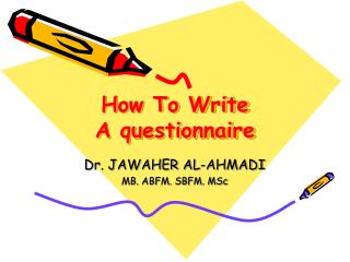 How To Write A questionnaire