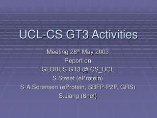 UCL-CS GT3 Activities