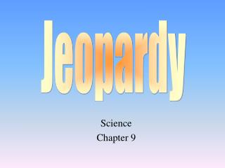 Science Chapter 9