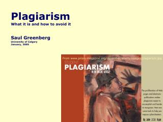 Plagiarism What it is and how to avoid it Saul Greenberg University of Calgary January, 2005