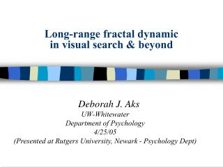 Long-range fractal dynamic  in visual search & beyond