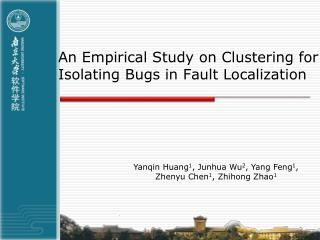 An Empirical Study on Clustering for Isolating Bugs in Fault Localization