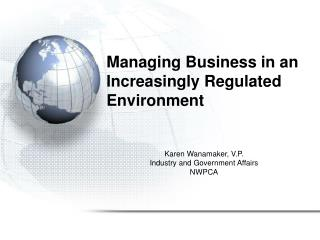 Managing Business in an Increasingly Regulated Environment