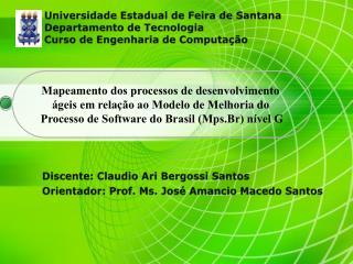 Mapeamento dos processos de desenvolvimento ágeis em relação ao Modelo de Melhoria do