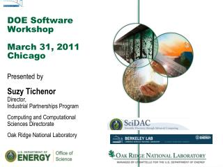 DOE Software Workshop March 31, 2011 Chicago