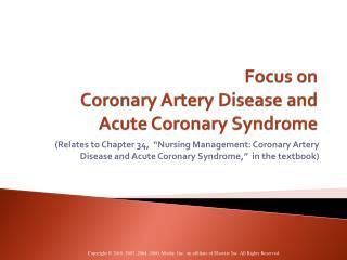 Focus on Coronary Artery Disease and Acute Coronary Syndrome