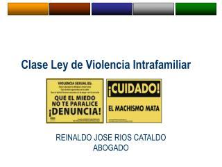 Clase Ley de Violencia Intrafamiliar