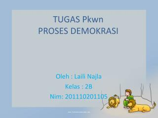 TUGAS Pkwn PROSES DEMOKRASI