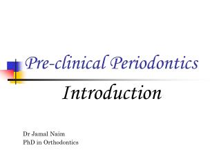 Pre-clinical Periodontics