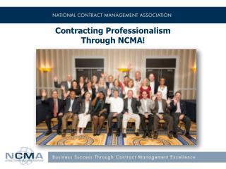Contracting Professionalism Through NCMA !