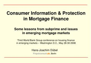 Consumer Information & Protection in Mortgage Finance