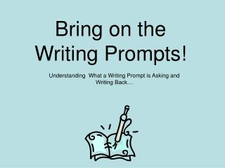 Bring on the Writing Prompts!