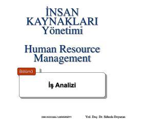 İNSAN KAYNAKLARI Yönetimi Human Resource Management