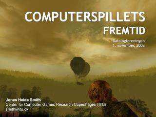 COMPUTERSPILLETS FREMTID