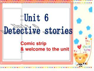 Unit 6 Detective stories