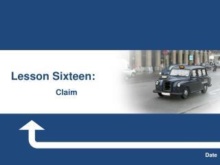 Lesson Sixteen: