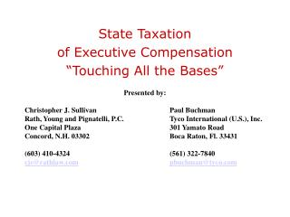 "State Taxation of Executive Compensation ""Touching All the Bases"""