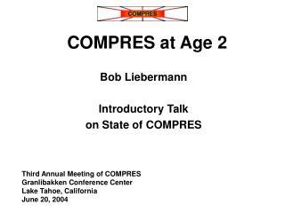 COMPRES at Age 2