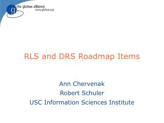 RLS and DRS Roadmap Items