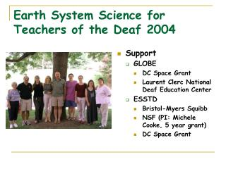 Earth System Science for Teachers of the Deaf 2004